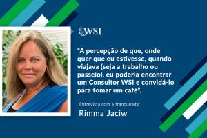 Entrevista com Rimma Jaciw, VP de Operações da WSI