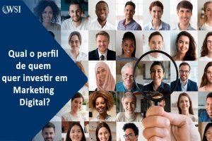 Qual o perfil de quem quer investir em franquias de marketing digital?