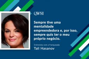 Entrevista com a Consultora WSI, Tali Hasanov