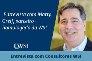Entrevista com Marty Greif, parceiro-homologado da WSI