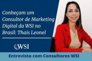 Conheça um Consultor de Marketing Digital da WSI no Brasil: Thais Leonel